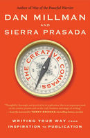The Creative Compass, Dan Millman, Sierra Prasada
