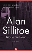 Key to the Door, Alan Sillitoe