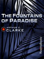 The Fountains of Paradise, Arthur Clarke