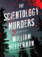 Scientology Murders, William Heffernan