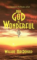 Our God is Wonderful, William MacDonald