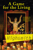 Game for the Living, Patricia Highsmith