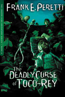 The Deadly Curse Of Toco-Rey, Frank E. Peretti