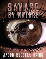 Savage By Nature, Jacob Russell Dring