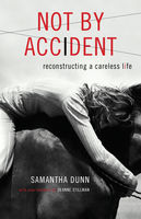 Not by Accident, Samantha Dunn