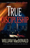 True Discipleship ENGLISH with Study Guide, William MacDonald