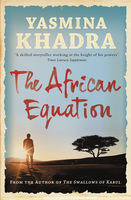 The African Equation, Yasmina Khadra