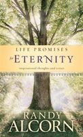 Life Promises for Eternity, Randy Alcorn