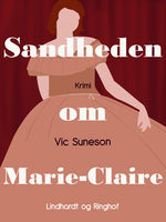 Sandheden om Marie-Claire, Vic Suneson