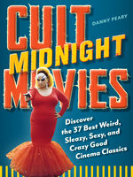 Cult Midnight Movies, Danny Peary