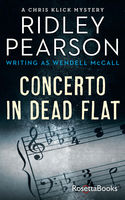 Concerto in Dead Flat, Ridley Pearson
