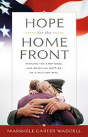 Hope for the Home Front, Marshele Waddell