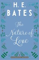 The Nature of Love, H.E.Bates