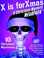 X is for Xmas: A Christmas Mystery MEGAPACK ™, John Gregory Betancourt, Lillian Stewart Carl, Meredith Nicholson, Ron Goulart