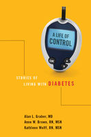A Life of Control, Alan L.Graber, Anne Brown, Kathleen Wolff