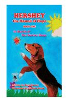 Hershey the Hound of Hope: In Search of Her Forever Home, Bert Starzer