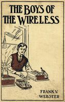 The Boys of the Wireless, Frank V.Webster