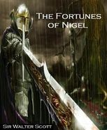 The Fortunes of Nigel, Sir Walter Scott