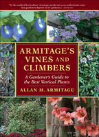 Armitage's Vines and Climbers, Allan M.Armitage