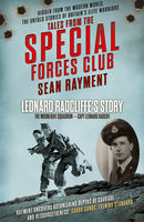 The Moonlight Squadron: Squadron Leader Leonard Ratcliff (Tales from the Special Forces Shorts, Book 3), Sean Rayment