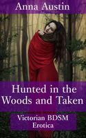 Hunted In The Woods And Taken, Anna Austin