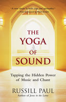 Yoga of Sound, Russill Paul