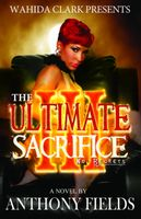 The Ultimate Sacrifice III, Anthony Fields