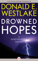 Drowned Hopes, Donald Westlake