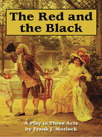 The Red and the Black, Frank J.Morlock, Stendhal