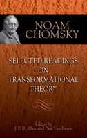 Selected Readings on Transformational Theory, Noam Chomsky