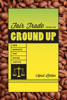 Fair Trade from the Ground up, April Linton