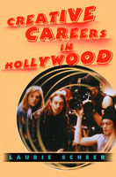 Creative Careers in Hollywood, Laurie Scheer