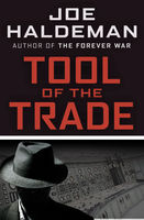 Tool of the Trade, Joe Haldeman
