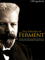 The Enigma of Ferment, Ulf Lagerkvist