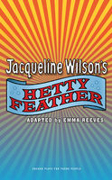 Hetty Feather, Emma Reeves, Jacqueline Wilson