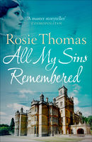 All My Sins Remembered, Rosie Thomas