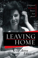 Leaving Home, Anne Edwards