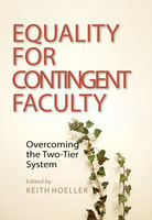 Equality for Contingent Faculty, Keith Hoeller
