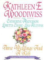Three Weddings and a Kiss, Catherine Anderson, Lisa Kleypas, Loretta Chase