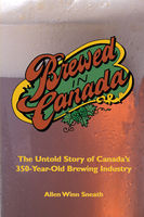 Brewed in Canada, Allen Winn Sneath