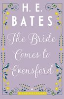The Bride Comes to Evensford, H.E.Bates