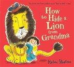 How to Hide a Lion from Grandma, Helen Stephens