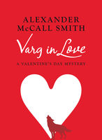 Varg in Love, Alexander McCall Smith