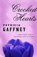 Crooked Hearts, Patricia Gaffney