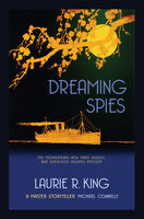 Dreaming Spies, Laurie R.King