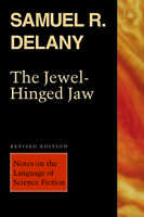 The Jewel-Hinged Jaw, Samuel Delany