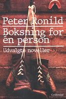 Boksning for én person, Peter Ronild