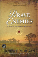 Brave Enemies, Robert Morgan