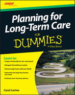Planning For Long-Term Care For Dummies, Carol Levine