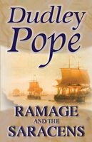 Ramage and the Saracens, Dudley Pope